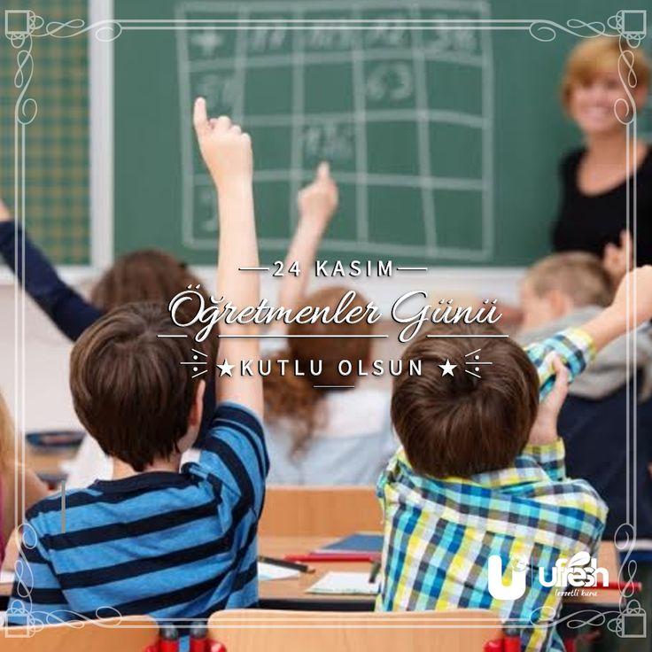 24 Kasım Öğretmenler Günü Kutlu Olsun.  #öğretmenlergünü