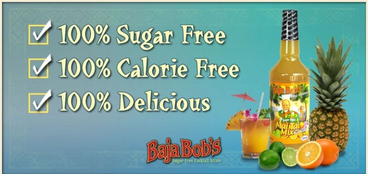 Want to indulge a bit and have a drink?  Baja Bob's offers mixers that are sugar free and calorie free.  I love Long Island Ice Tea's during the summer and I use the Sweet & Sour Mix and Diet Coke and it is so yummy!  www.bajabobs.com