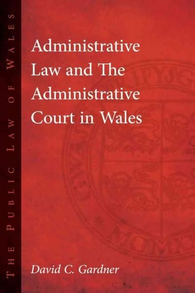 Administrative Law and the Administrative Court in Wales
