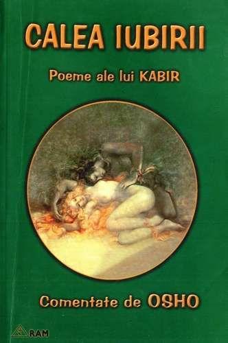 Kabir - Calea iubirii - Poeme comentate de Osho
