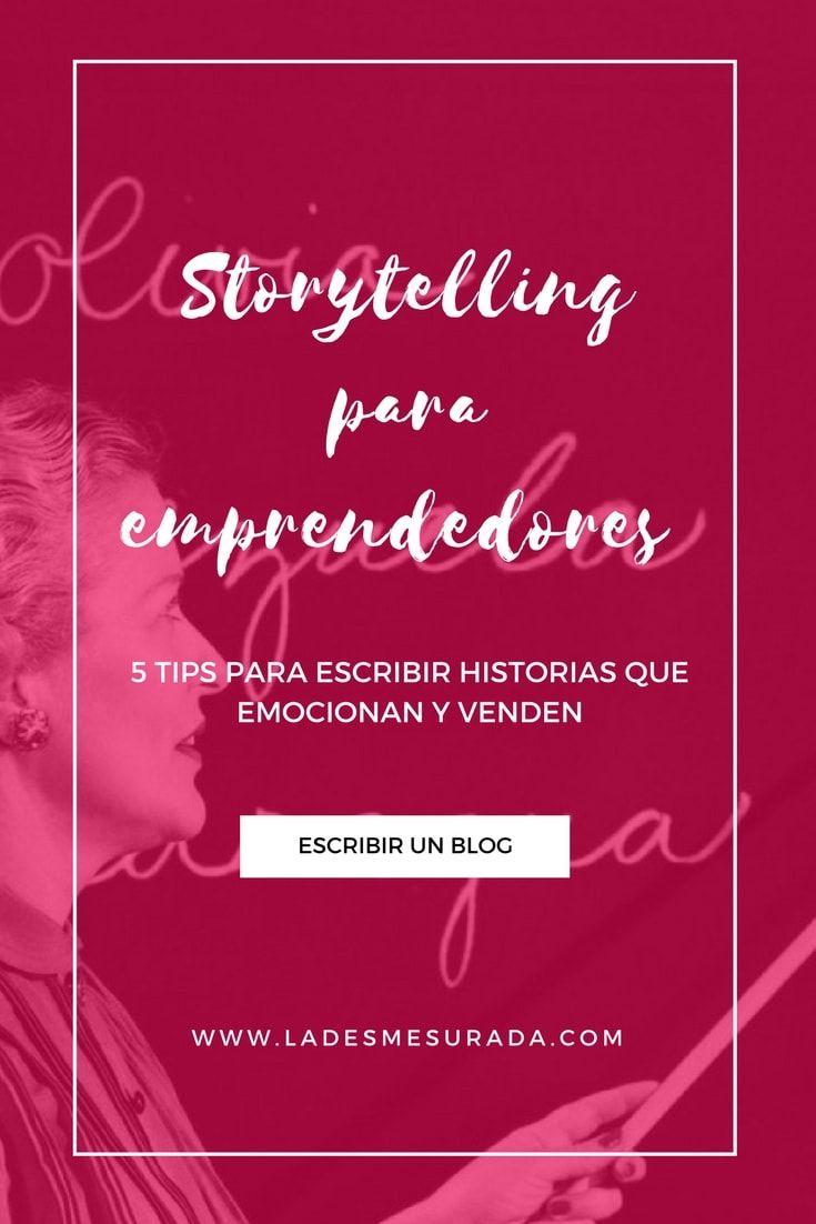 Storytelling Para Emprendedores Emocionar Y Vender Emprendedor Crear Un Negocio Blog