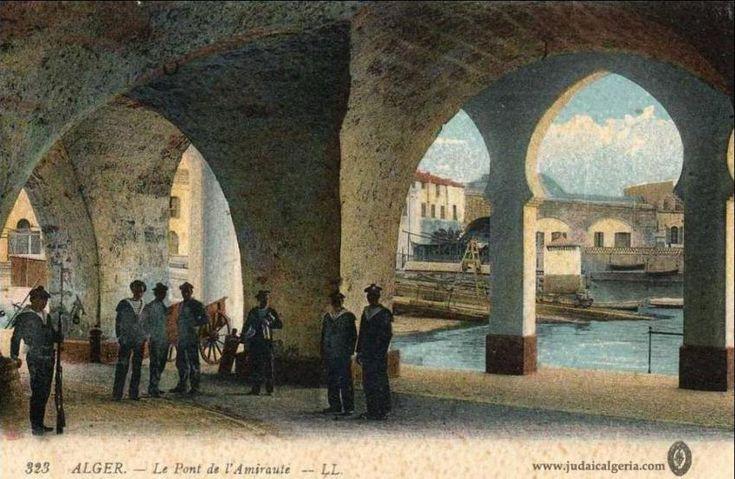 Alger - Le Pont de l'Amirauté.