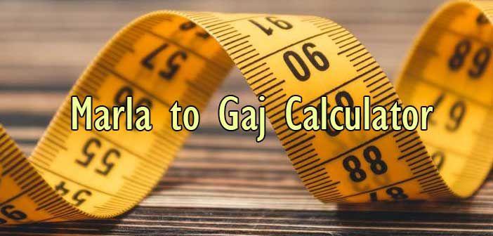 How Many Gaj Is Equal To 1 Marla Gaj Equality Online Calculator