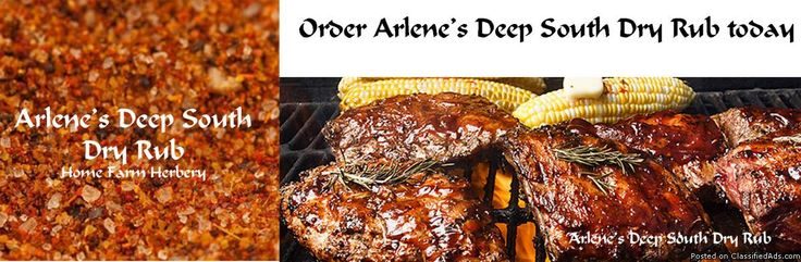 Arlene's Deep South Dry Rub, Order now, FREE shipping, FREE gift - Classified Ad