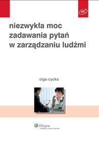 Niezwykła moc zadawania pytań w zarządzaniu ludźmi-Rzycka Olga