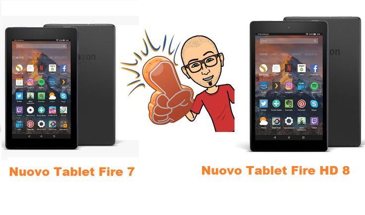 [Recensione] Amazon Nuovo Fire 7 e Nuovo Fire 8 HD 2017