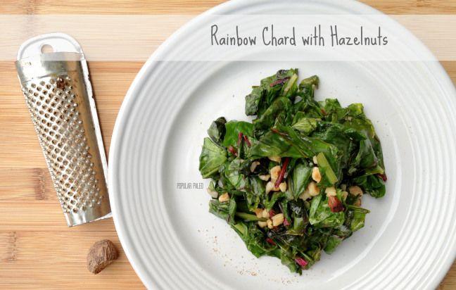 Rainbow Chard with Hazelnuts | Popular Paleo