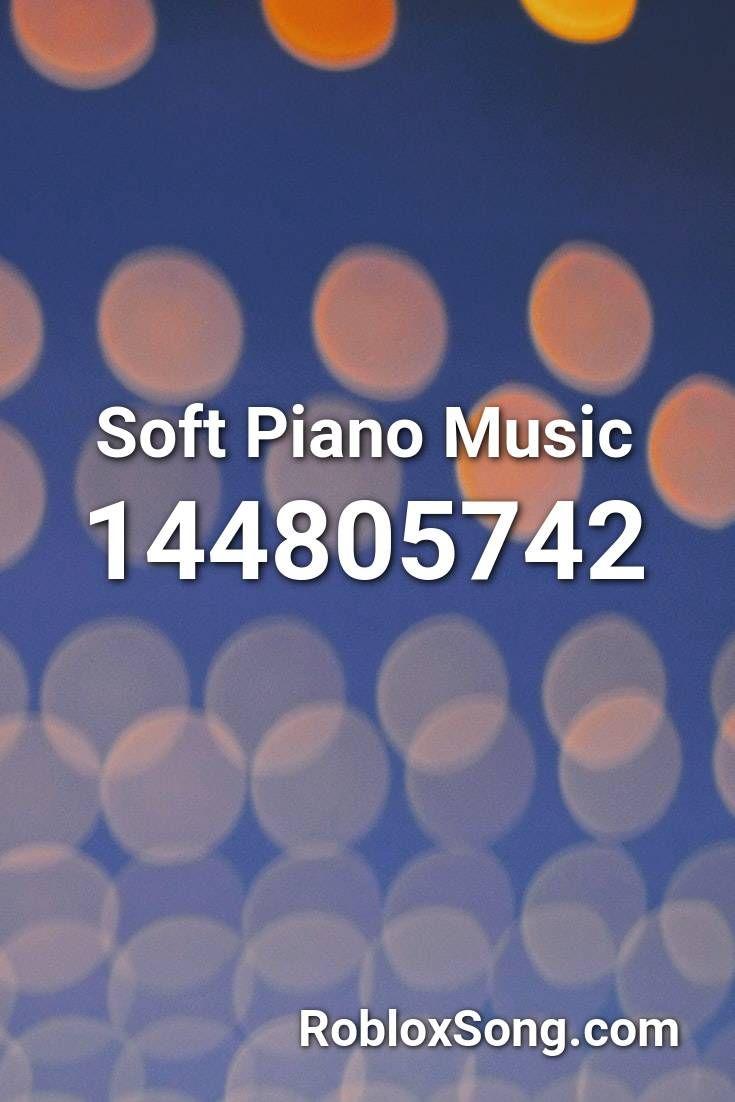 Soft Piano Music Roblox Id Roblox Music Codes In 2020 Piano