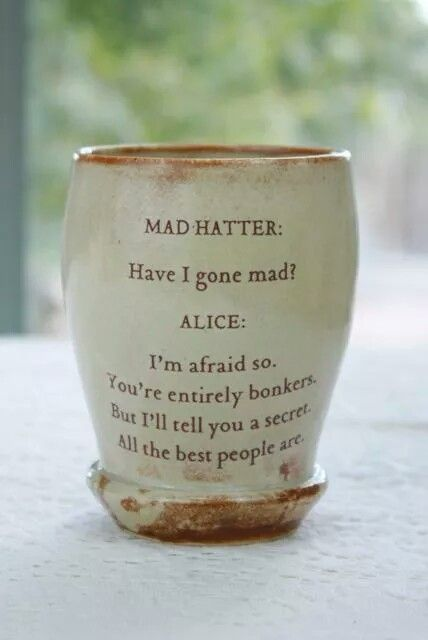 you are entirely bonkers....all the best people are
