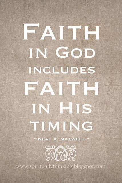 Faith in God and His timing