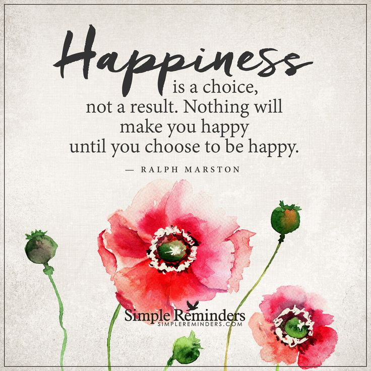 #Happiness is a choice by Ralph Marston | Simple Reminders http://simplereminders.com/20160305042856.html