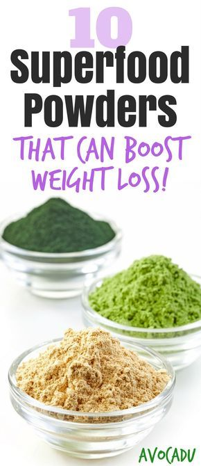 10 Superfood powders to add to your diet to boost weight loss | Lose weight with these healthy superfoods | http://avocadu.com/superfood-powders-for-weight-loss/