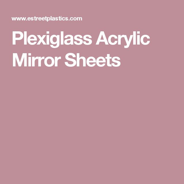 Plexiglass Acrylic Mirror Sheets