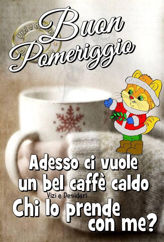 Buon Pomeriggio Adesso ci vuole un bel caffè caldo chi lo prende con me? #buonpomeriggio