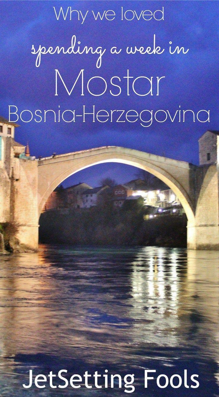 Why we loved spending a week in Mostar Bosnia Herzegovina