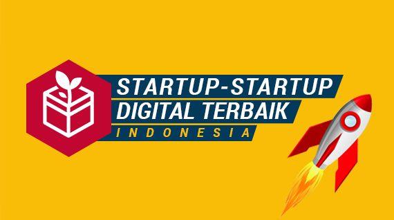 Startup-startup  terbaik Indonesia