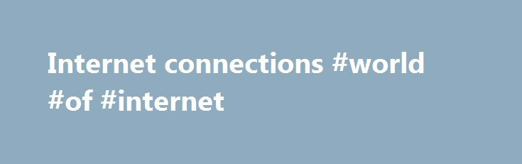Internet connections #world #of #internet http://internet.remmont.com/internet-connections-world-of-internet/  8 Connections 8.1 Persistent Connections 8.1.1 Purpose Prior to persistent connections, a separate TCP connection was established to fetch each URL, increasing the load on HTTP servers and causing congestion on the Internet. The use of inline images and other associated data often require a client to make multiple requests of the same server in […]