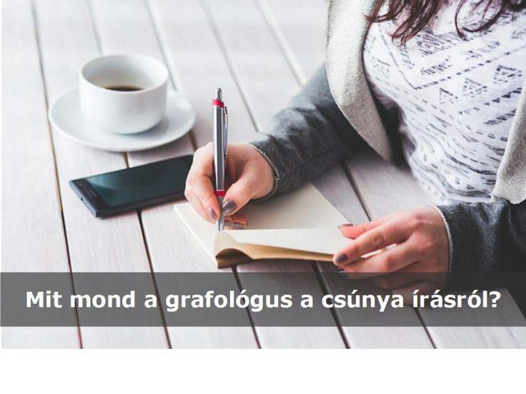 """""""Az én írásom nagyon csúnya…"""" – hangzik el gyakran a szégyenkező, mentegetőző mondat.  De vajon mit mond a grafológus a csúnya írásról?"""