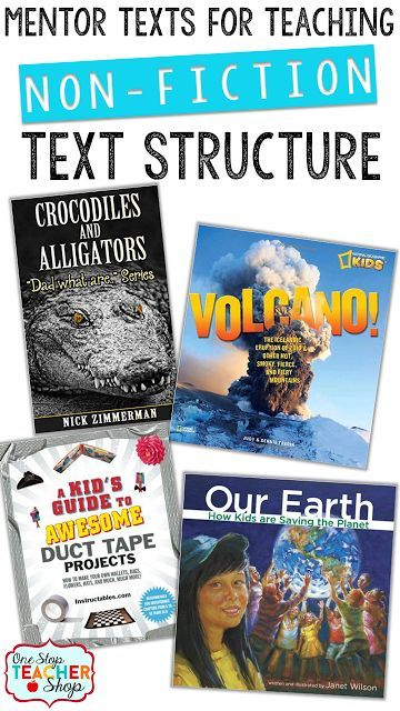 Mentor Texts for teaching Non-fiction text structure.  Check out these Tips for Teaching Text Structure with Non-Fiction! Lots of great ideas,  plus a FREEBIE!