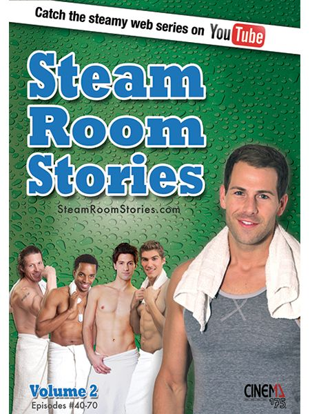 Get volume 2 of the Steam Room Stories DVDs at Cinema175.com/store