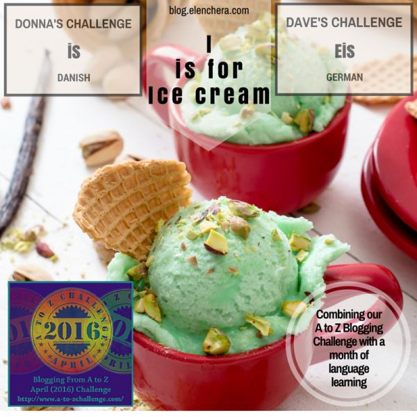 A to Z Blogging Challenge: I is for Ice Cream #atozchallenge