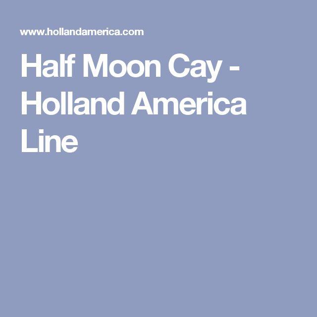 Half Moon Cay - Holland America Line