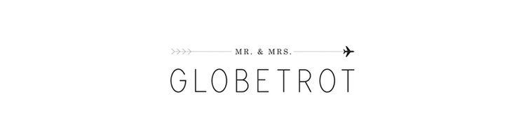 Mr and Mrs Globe Trot - very cool travel blog! They took a six month honeymoon to travel the world!