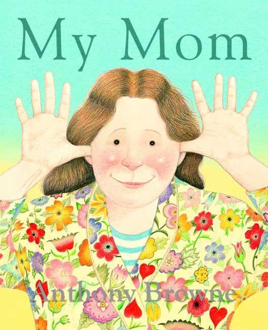 Anthony Browne, mi mamá