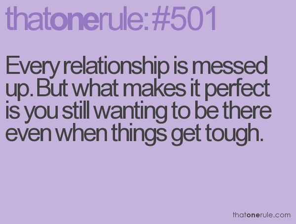 Messed Up Life Quotes: Every Relationship Is Messed Up. But What Makes It Perfect