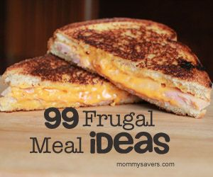 What is the most frugal meal you serve?  99 moms respond!  Pinning now to review later...