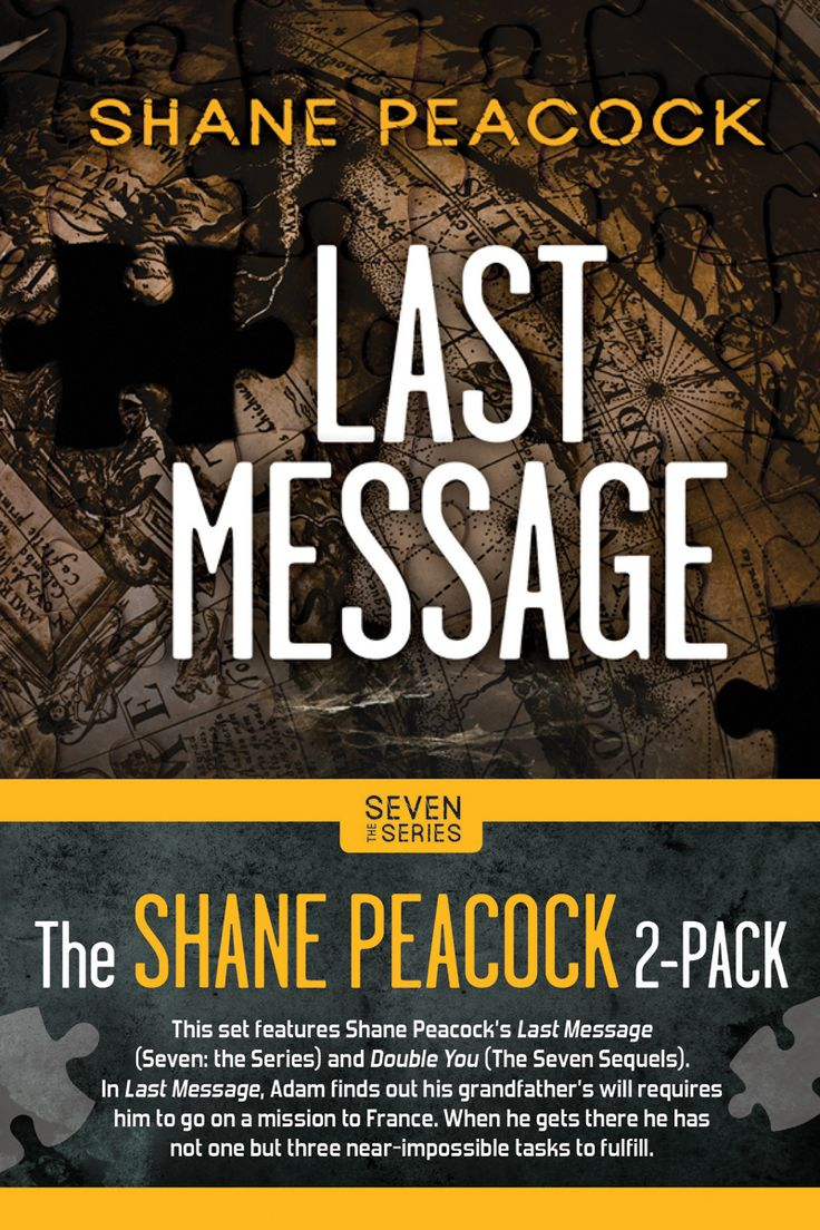 Last Message (The Seven Series) by Shane Peacock