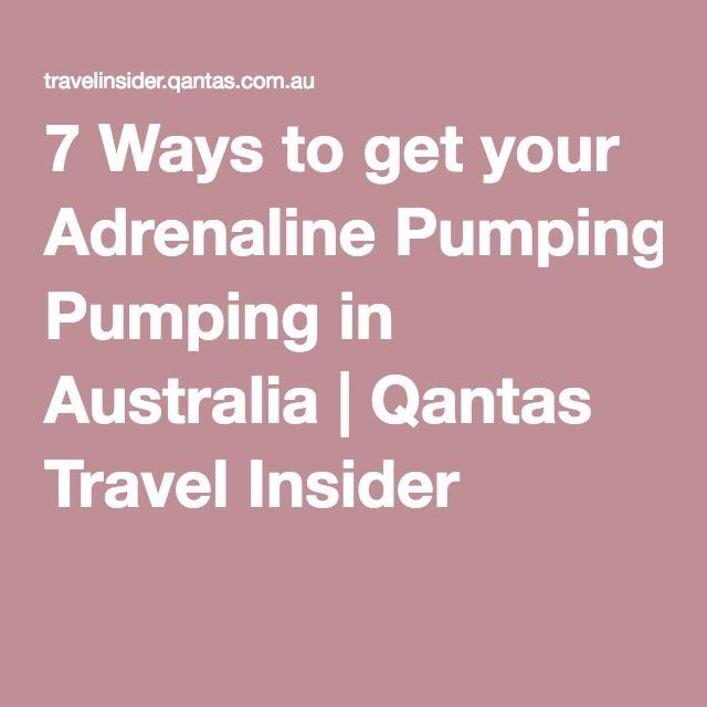 7 Ways to get your Adrenaline Pumping in Australia | Qantas Travel Insider