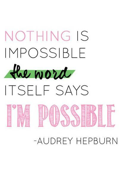 Nothing is impossible. The word itself says I'm possible. #quotes #motivational