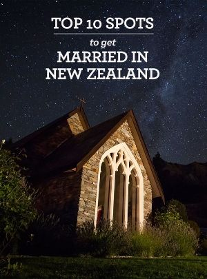 Top 10 Spots to get Married in New Zealand. New Zealand offers many special spots for the perfect destination wedding.