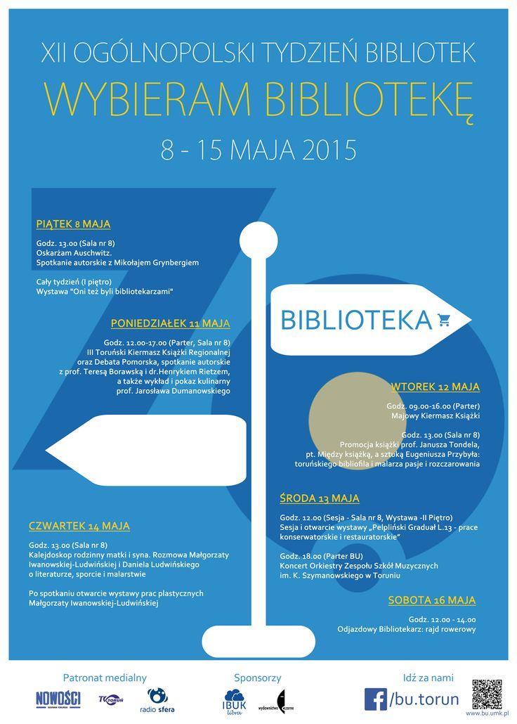 XII Ogólnopolski Tydzień Bibliotek 8 - 15 maja 2015 w Bibliotece Uniwersyteckiej w Toruniu