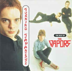 The Vapors - Turning Japanese - The Best Of The Vapors (CD) at Discogs