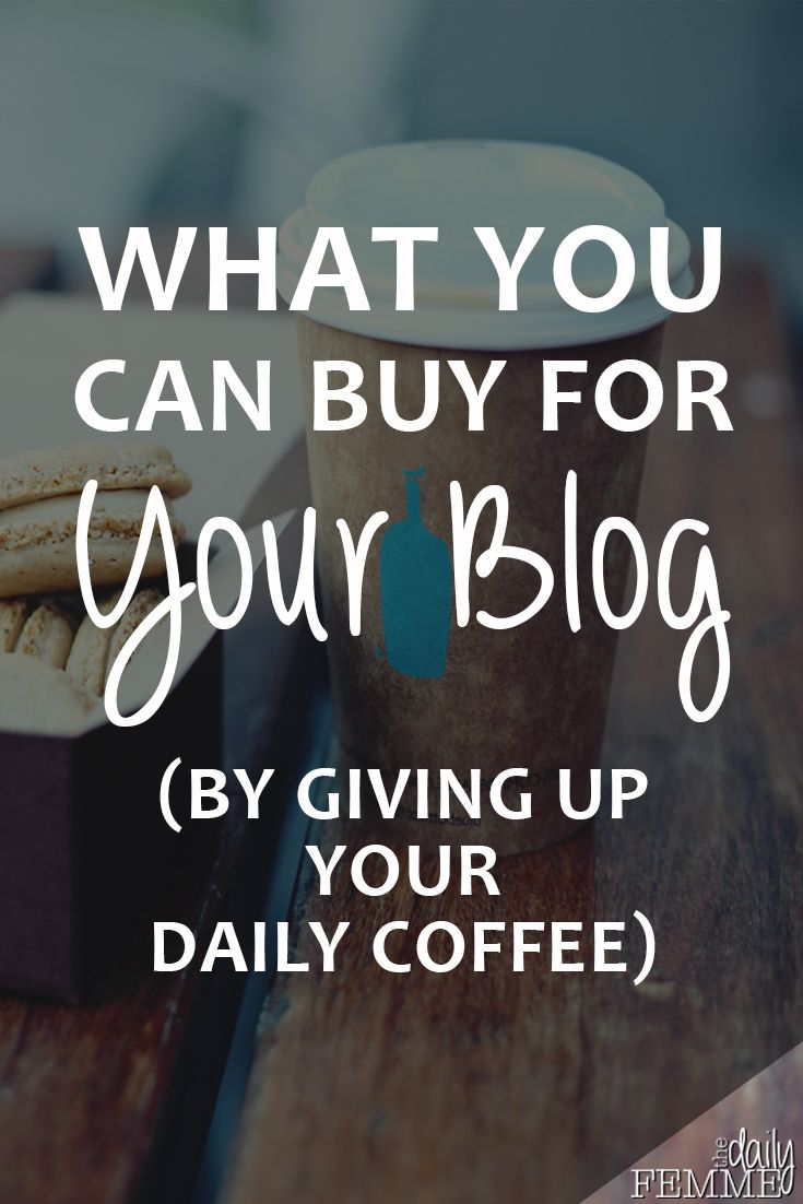 It's amazing the number of things you can buy for your blog if you just sacrifice a few of your take away lattes. A few dollars each day can go a long way and make a huge different when it comes to investing in your business.