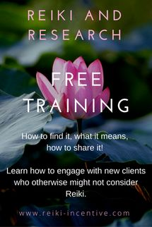 Sign up TODAY for a FREE webinar which will introduce you to Reiki Research.  Learn about the research being done into the benefits of Reiki, where to find it and how to share it.