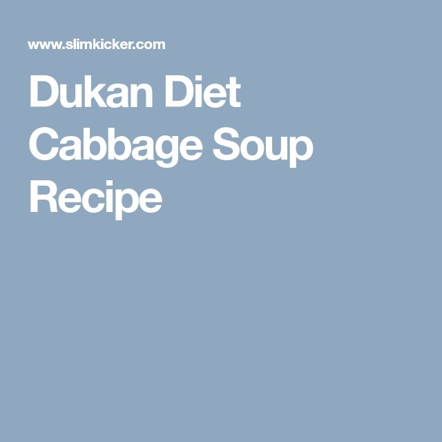 Dukan Diet Cabbage Soup Recipe