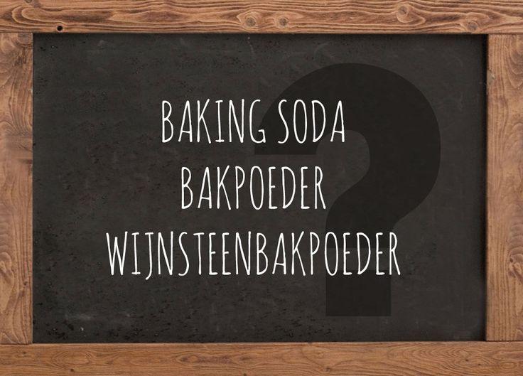Wat is het verschil tussen bakpoeder, baking soda en wijnsteenbakpoeder en wanneer gebruik je een van deze soorten als rijsmiddel?