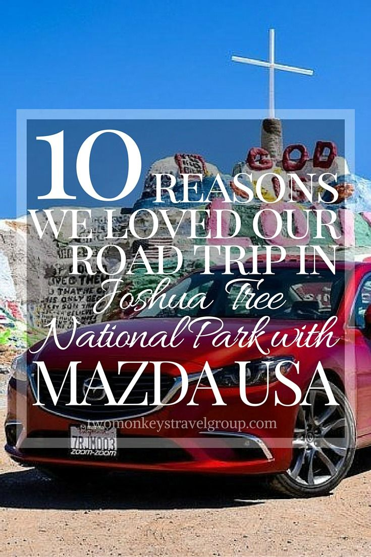 10 Reasons We Loved our Road Trip in Joshua Tree National Park with Mazda USA. The sleek, sporty Mazda 6 sedan was the perfect car for driving the smooth, winding California roads around Joshua Tree National Park