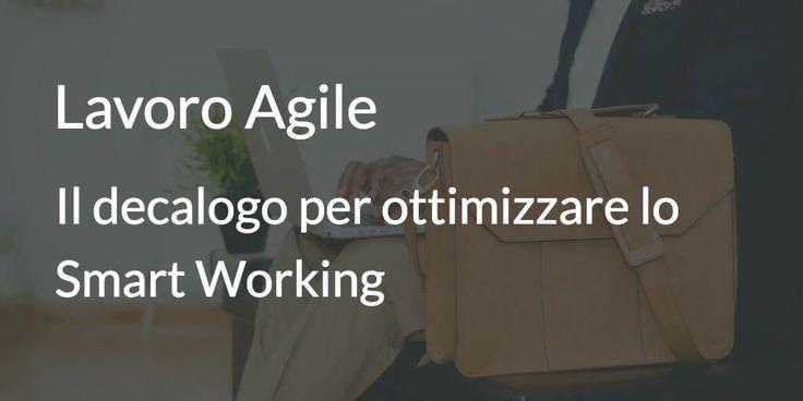 10 consigli per ottimizzare il lavoro flessibile e renderlo una realtà sempre più diffusa nelle aziende italiane.
