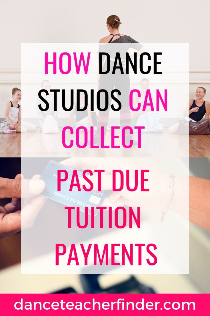 A Common Problem For All Dance Studio Owners Is How To Collect Past Due Monthly Tuition Find Out How To Do It So T Dance Business Dance Studio Tuition Payment