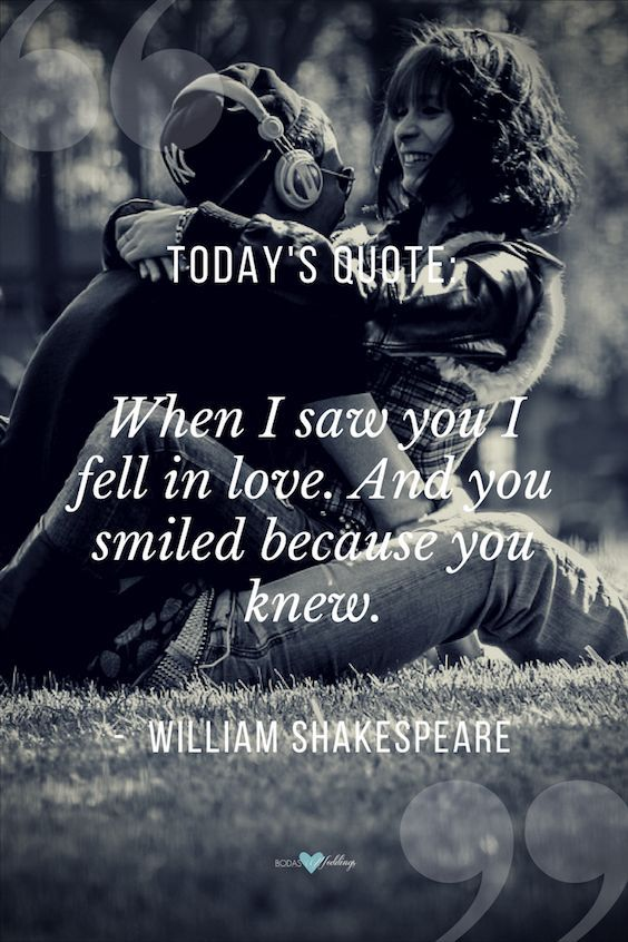 When I saw you I fell in love. And you smiled because you knew. #lovequotes
