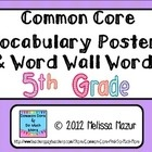 Fifth Grade Math Common Core- Vocabulary Poster- Word Wall WordsI went through each individual standard and selected mathematical terms student...