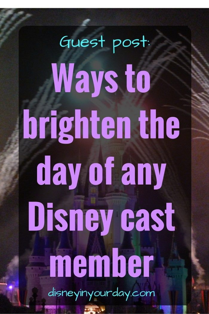 Ways to brighten the day of any Disney cast member - simple ways to give back to the workers at Disney who go above and beyond in their jobs!