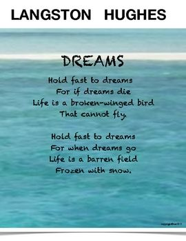 Langston Hughes poem DREAMS seems like a simple poem, yet it teaches great life lessons. Your students will relate to this poem as they reflect on ... https://momchaos.com/