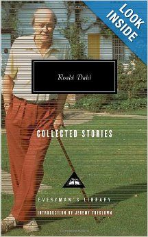 Collected Stories (Everyman's Library): Roald Dahl, Jeremy Treglown: 9780307264909: Amazon.com: Books