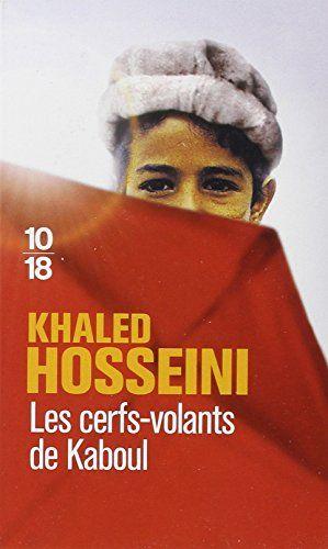 Amazon.fr - Les cerfs-volants de Kaboul - Grand prix des Lectrices de Elle 2006 - Khaled Hosseini, Valérie Bourgeois - Livres