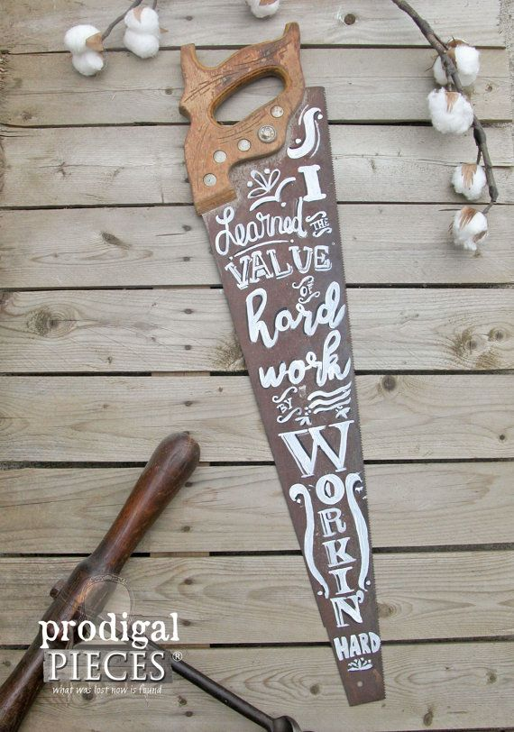 Vintage Craftsman Saw with Hand-Painted Chalkboard Typography Art ~ Rustic Farmhouse Shabby Chic Cottage Style by Prodigal Pieces on Etsy. www.prodigalpieces.com